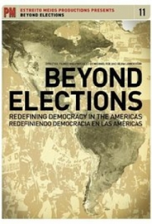 Beyond Elections: Redefining Democracy In The Americas film afişi