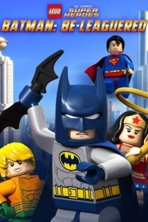 Lego Dc Comics: Batman Be-Leaguered film afişi
