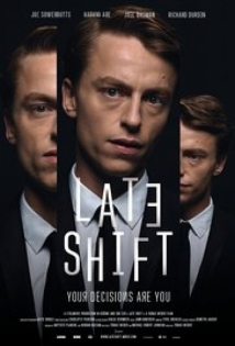 Late Shift film afişi