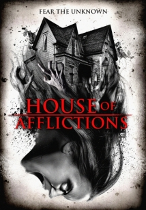 House Of Afflictions film afişi