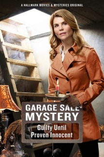 Garage Sale Mystery: Guilty Until Proven Innocent film afişi