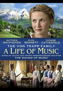 The Von Trapp Family: A Life Of Music film afişi