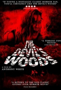 The Devil's Woods film afişi