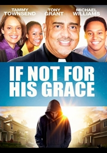 If Not For His Grace film afişi