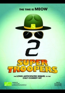 Super Troopers 2 film afişi