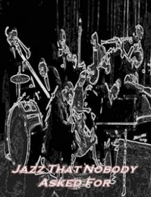 Jazz That Nobody Asked For film afişi